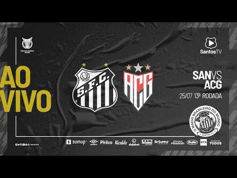 🔴 AO VIVO: SANTOS 0 x 1 ATLÉTICO-GO | BRASILEIRÃO (25/07/21)