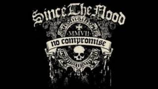 Since The Flood - No Compromise (2006/7) FULL ALBUM