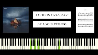 London Grammar - Call Your Friends (BEST PIANO TUTORIAL & COVER)