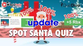 Spot Santa Quiz Answers 100% | Quiz Diva | QuizHelp.Top