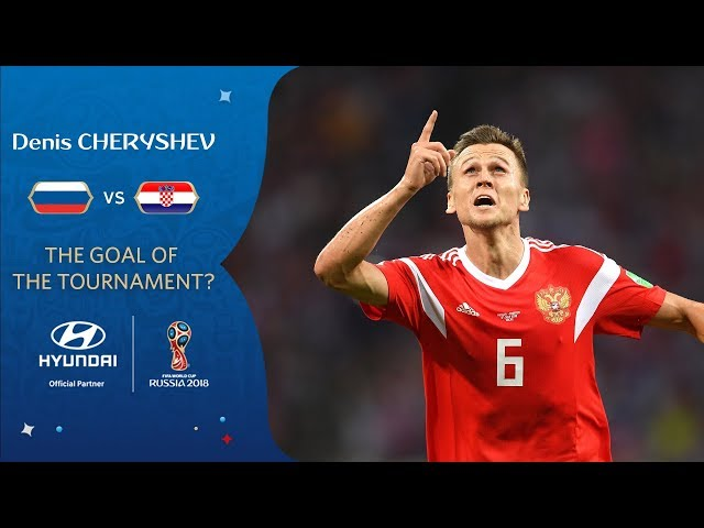 Denis CHERYSHEV goal vs Croatia   2018 FIFA World Cup   Hyundai Goal of the Tournament Nominee