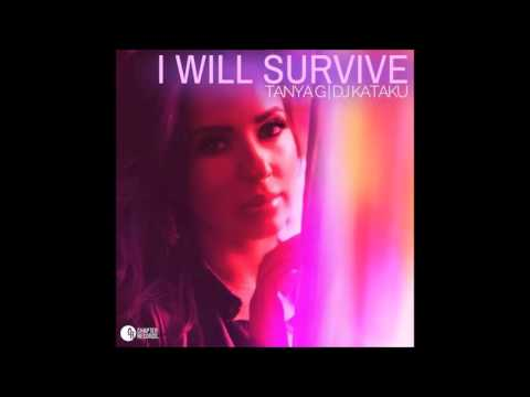 Tanya G - I Will Survive (Radio Edit) feat. DJ Kataku