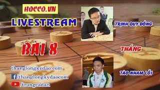 Bình luận chuyên sâu   Học Cờ   06/04/2018   hocco.vn   Bài 8   Trịnh Duy Đồng   VS   Tào Nham Lỗi  