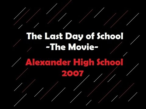The Last Day of School - The Movie