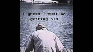 I Guess I Must Be Getting Old by Kipp McLeod