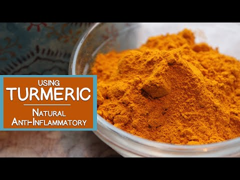Using Turmeric Root, An Immune Boosting Natural Anti-Inflammatory