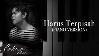 HARUS TERPISAH (Piano Version)