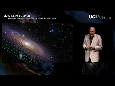 2018 Reines Lecture: Exploring the Universe with Gravitational Waves by Kip Thorne