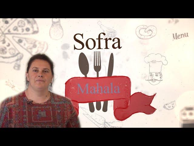 Sofra i mahala Enisa Fejzic