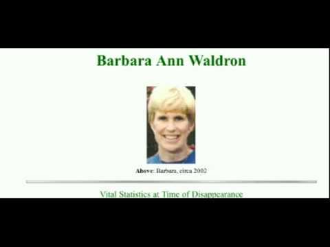Barbara Waldron (Portland Bahais own version of David Kelly?)