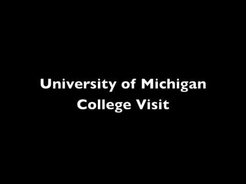 University of Michigan College Visit