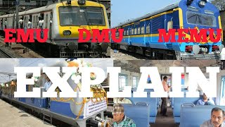 Meaning of EMU,MEMU & DEMU (Local Train)