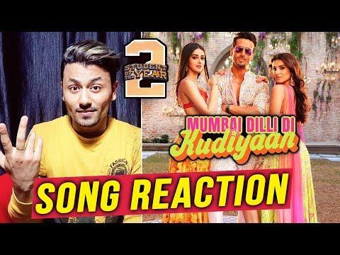 Mumbai Dilli Di Kudiyaan SONG REACTION | REVIEW | Student Of The Year 2 | Tiger, Tara & Ananya