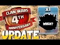 """NEW UPDATE!! """" Clash Of Clans """" 4TH WAR ANNIVERSARY"""
