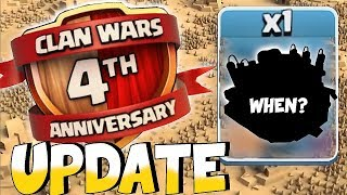 "NEW UPDATE!! "" Clash Of Clans "" 4TH WAR ANNIVERSARY"