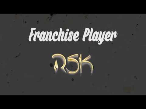 RSK franchise player ft movlogs