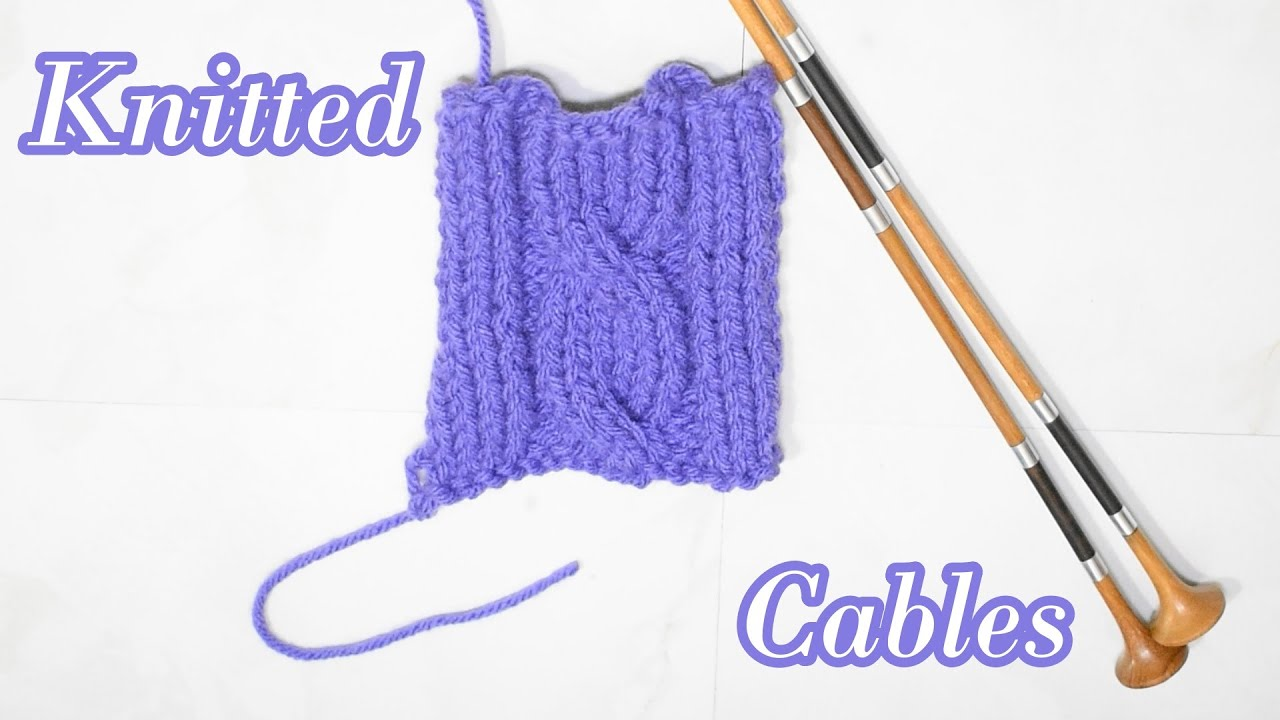 How to Knit the Cable Stitch
