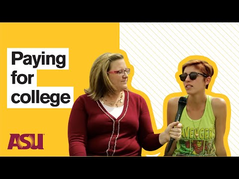 You Asked: How are ASU students Paying for college?