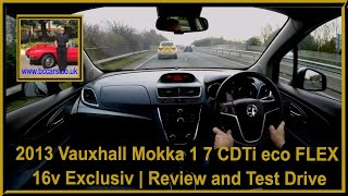 Virtual Video Test Drive in Our Vauxhall Mokka 1 7 CDTi eco FLEX 16v Exclusiv Hatch Video