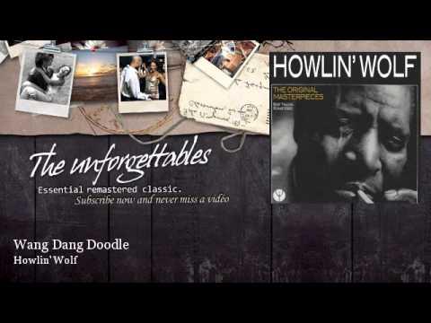 Howlin' Wolf - Wang Dang Doodle mp3