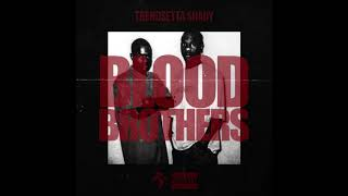 Blood Brothers - TrendSetta Shady