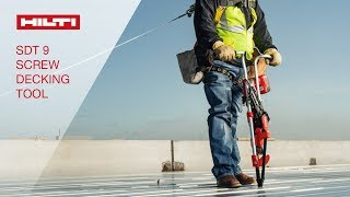 INTRODUCING the Hilti SDT 9 screw decking tool