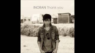 INORAN / Because of you