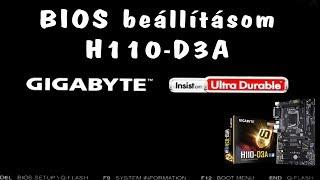 Gigabyte H110-D3A BIOS beállításaim