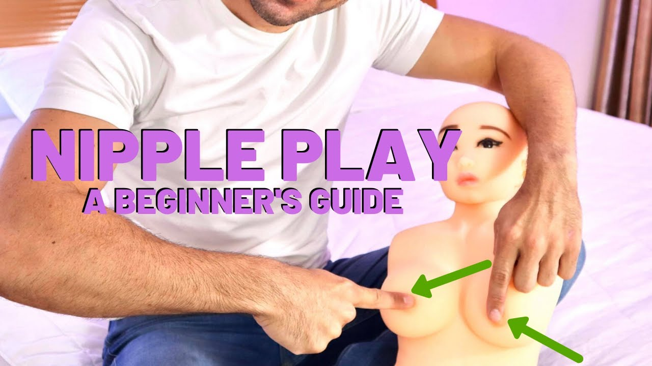 Download Nipple Play: A Beginner's Guide