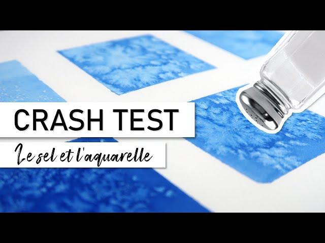CRASH TEST - Différents effets du sel dans l'aquarelle