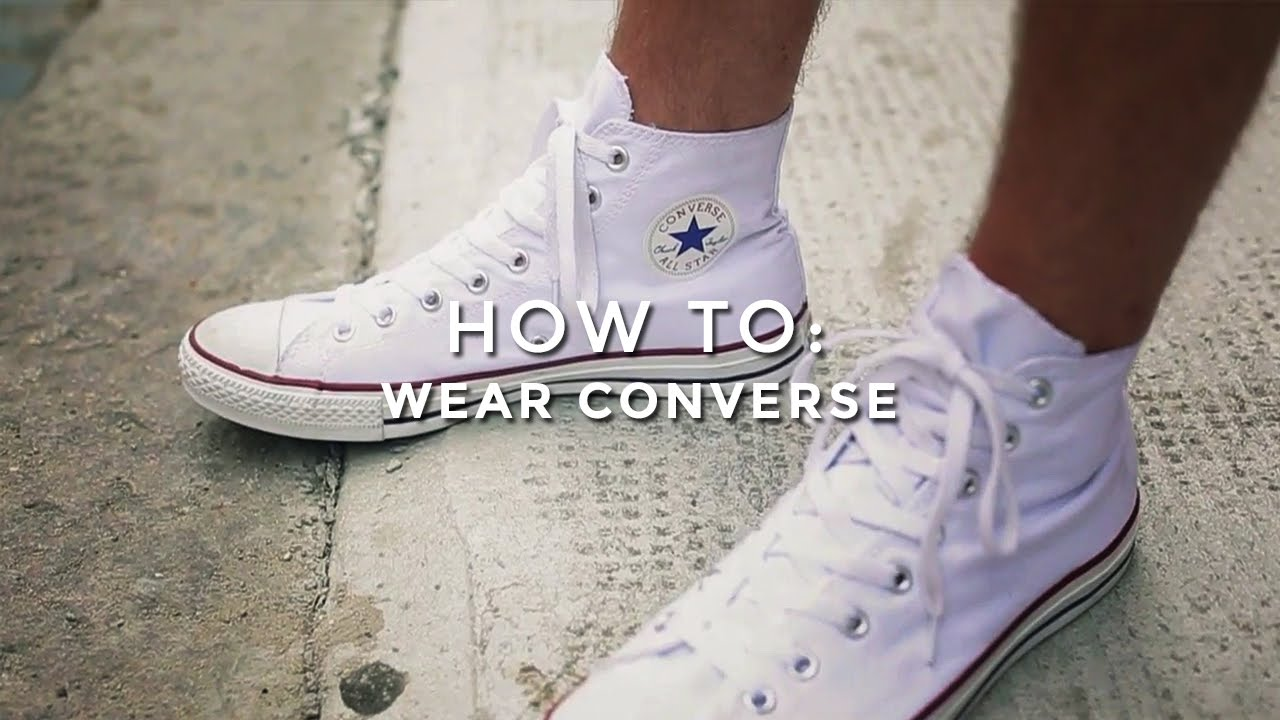 d01878f0c5f3 How To Wear Converse - YouTube