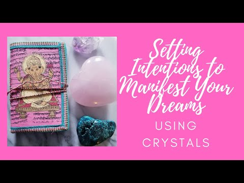 How To Program Crystals - Programming Healing Crystals With The Power Of Intention To Manifest
