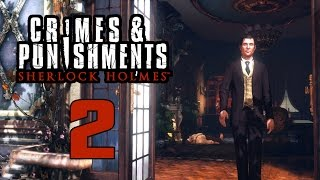 Прохождение Sherlock Holmes Crimes and Punishments — Часть 2: Черный Питер