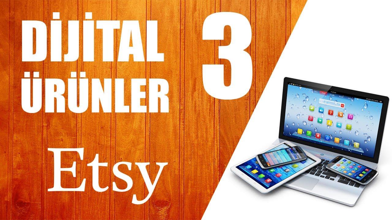 ETSY Dijital Ürünler 3 Online Satış Pasif Gelir Elde Etme