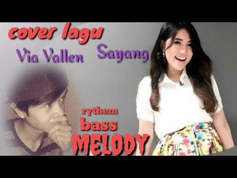 Sayang - Via Vallen / cover solo gitar rythem ,bass,melodi #chord