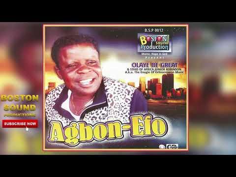 BENIN MUSIC► Olaye De Great - Agbon-Efo [Full Album] | Boston Sound Production.