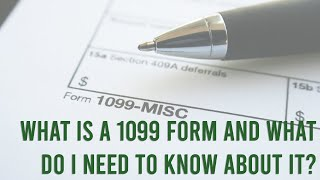 What Is A 1099 Form and What Do I Need To Know About It?