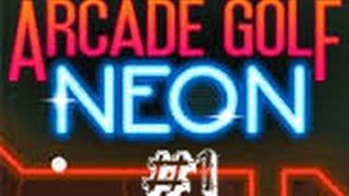 ⚾ Golf Del Futuro #1 ⚾ | Arcade Golf Neon | Nivel 1 A 22