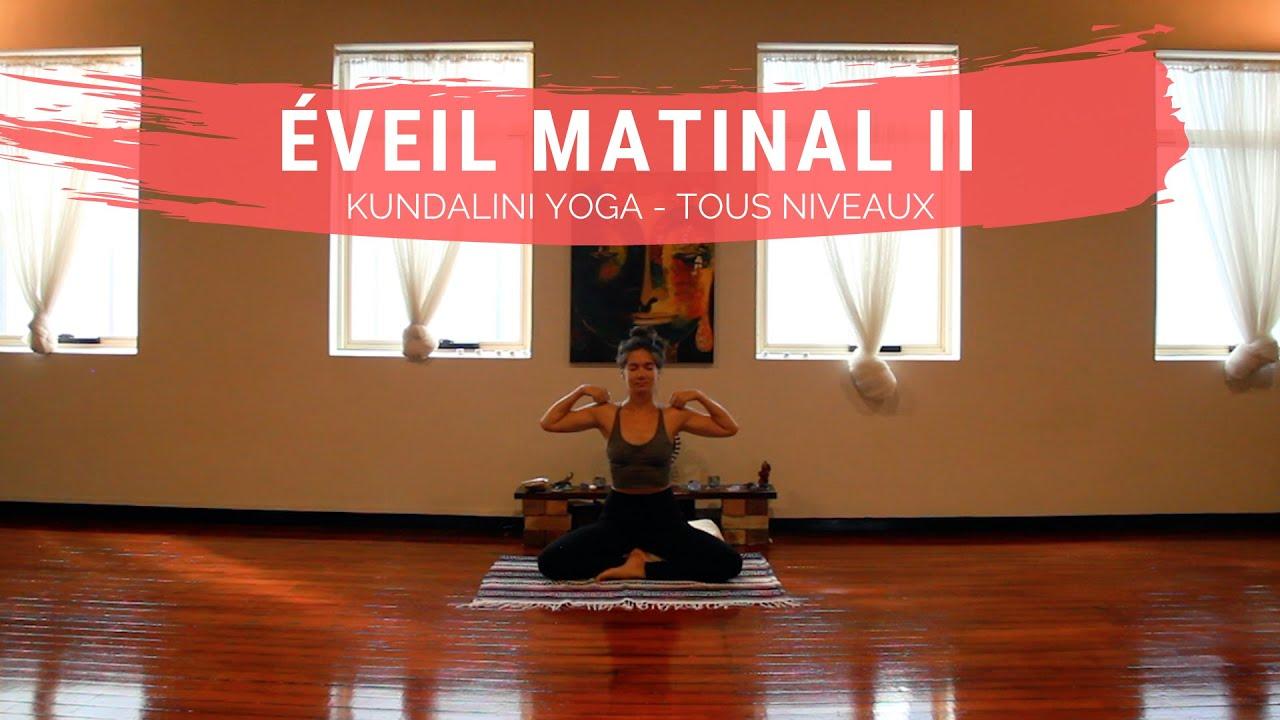 Eveil matinal II - Kundalini Yoga - Tous niveaux