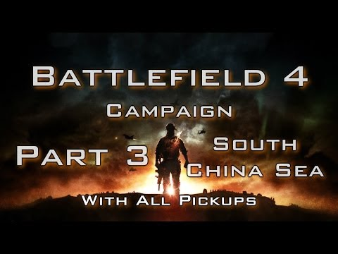 Battlefield 4 campaign - part 3: South China Sea (all secrets)