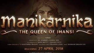MANIKARNIKA THE QUEEN OF ZANSI  OFFICIAL TRAILER WILL BE RELEASED ON 19 NOVEMBER