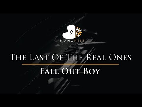 Fall Out Boy - The Last Of The Real Ones - Piano Karaoke / Sing Along / Cover with Lyrics