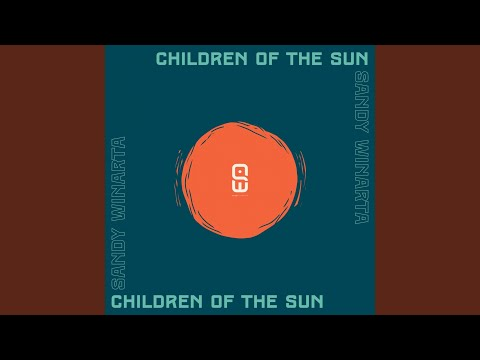 Download Children of the Sun Mp4 baru
