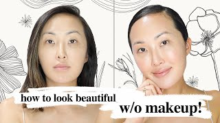 How To Look Beautiful Without Makeup | Chriselle Lim