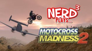 Nerd³ Plays... Motocross Madness 2
