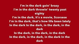 YG - In The Dark (lyrics)