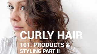 Curly Hair 101: Products & Diffusing