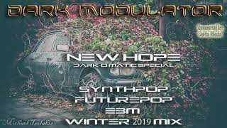 New Hope Dark-O-Matic Synthpop Futurepop Ebm Winter 2019 mix