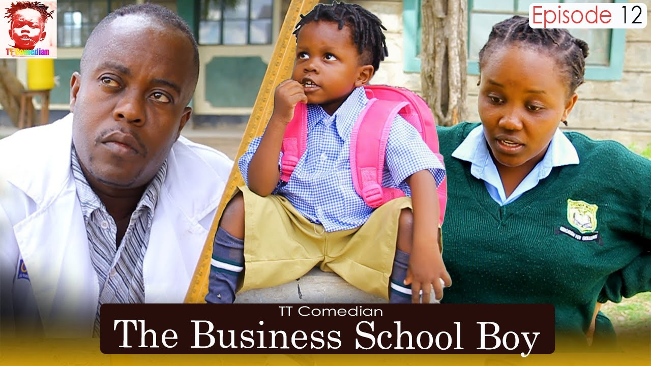 TT Comedian The Business School Boy EPISODE 12