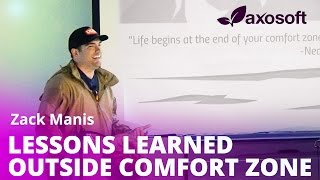 Lessons Learned Outside Your Comfort Zone by Zack Manis